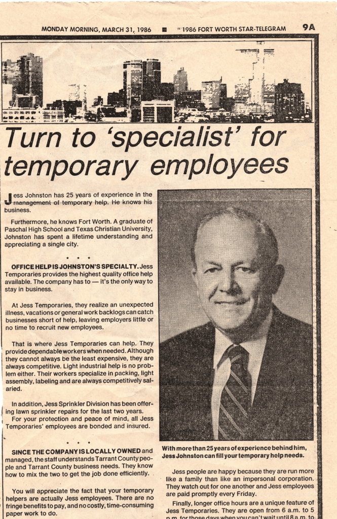 En un desgastado recorte de prensa del Fort Worth Star-Telegram de 1986 aparece sonriendo Jess Johnston, el primer miembro de la familia de nuestro actual director general que trabajó en el área de personal.
